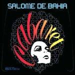 Salome de Bahia